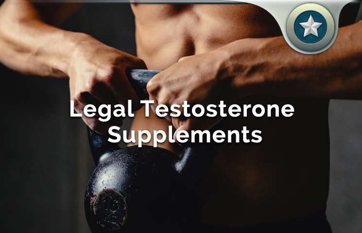 Legal Testosterone Supplements