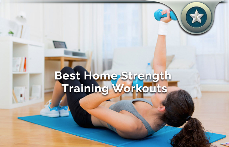 Best Home Strength Training Workouts
