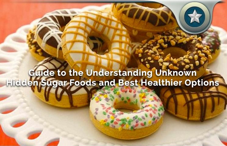 Unknown Hidden Sugar Foods